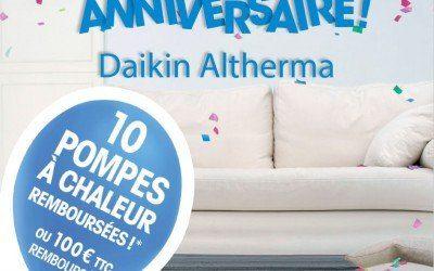 Daikin fête ses 10 ans avec une offre anniversaire exceptionnelle